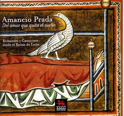 Del amor que quita el sueño Romances y canciones desde el reino de León